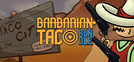 Barbarian Taco Steam Bundle