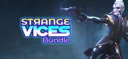 Strange Vices Bundle