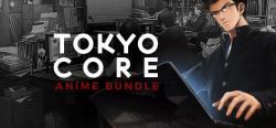 Tokyo Core Anime Steam Bundle