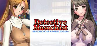 Detective Masochist -The Case of the Femdom Torture-