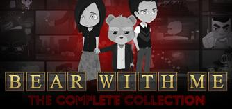 Bear With Me - The Complete Collection