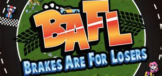 BAFL - Brakes Are For Losers image