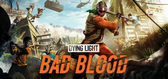 Dying Light Bad Blood Founders Pack
