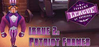Supreme League of Patriots - Episode 2: Patriot Frames image