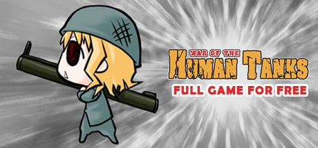 [Indiegala] War of the Human Tanks (Free/100% off)