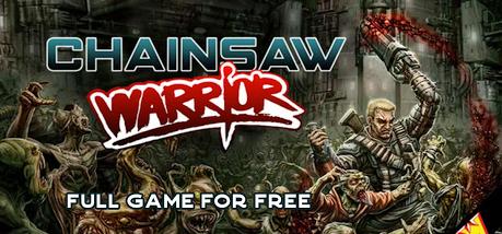 Chainsaw Warrior - galaFreebies | Indiegala Showcase