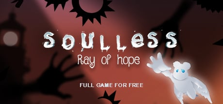 Soulless: Ray Of Hope - galaFreebies | Indiegala Showcase