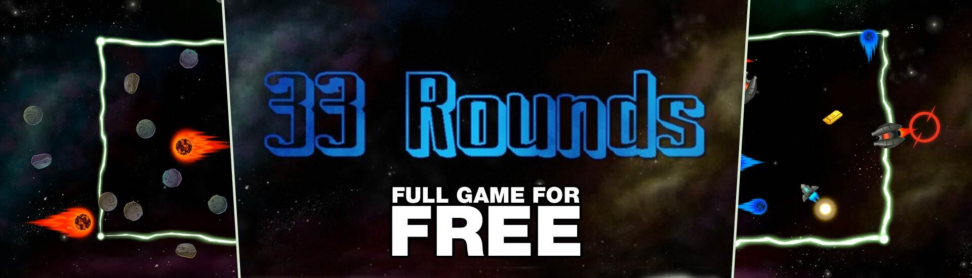 33 Rounds (Free PC Game)