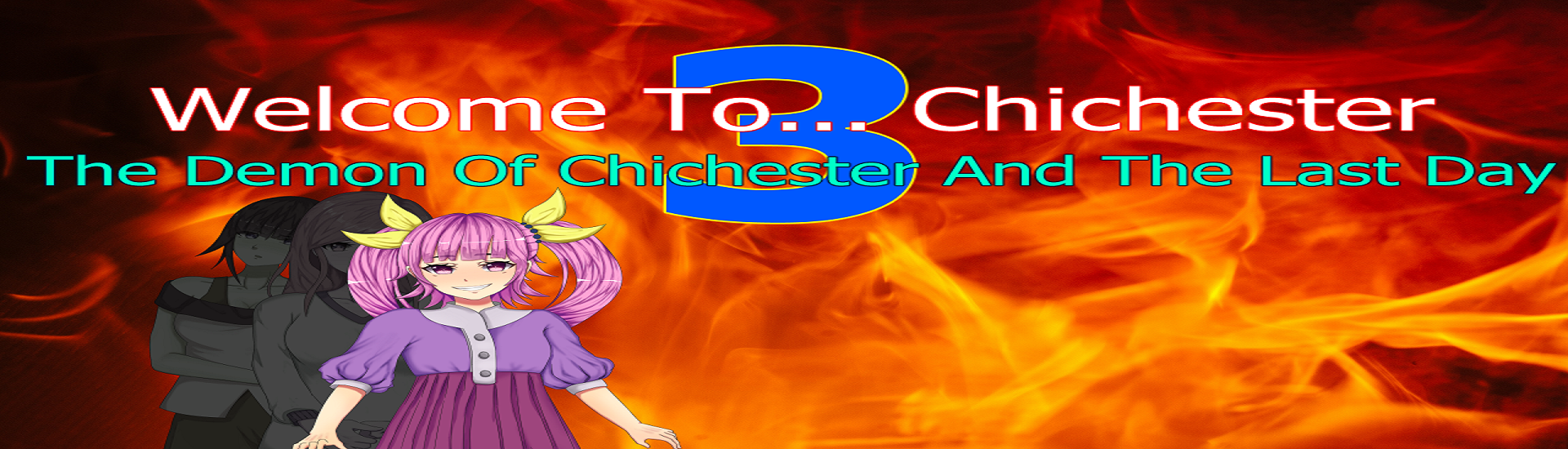 Welcome To... Chichester 3 : The Demon Of Chichester And The Last Day cover