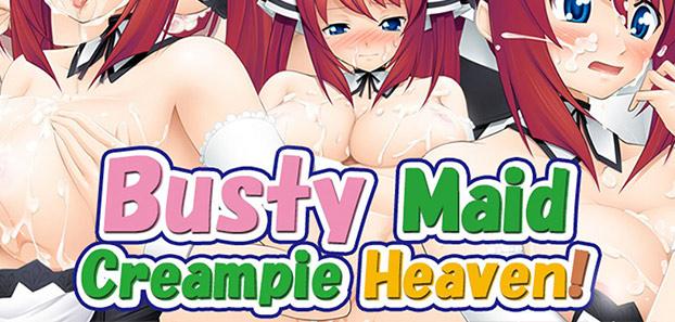 Busty Maid Creampie Heaven!