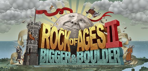 Rock of Ages 2: Bigger & Boulder™