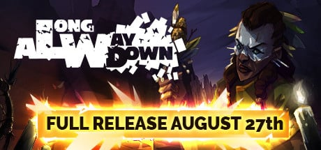 A Long Way Down came out of EA in August 2020