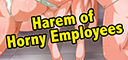 Harem of Horny Employees